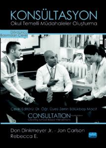 KONSÜLTASYON - Okul Temelli Müdahaleler Oluşturma / CONSULTATION - Creating School-Based Interventions