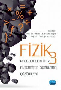 Fizik 3 Problemlerinin ve Alternatif Soruların Çözümleri