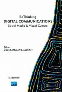 ReThinking DIGITAL COMMUNICATIONS Social Media & Visual Culture