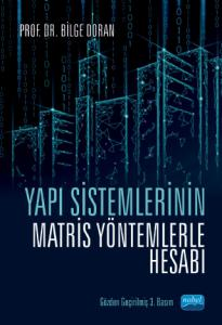 Yapı Sistemlerinin Matris Yöntemlerle Hesabı