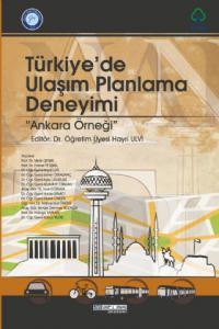TÜRKİYE'DE ULAŞIM PLANLAMA DENEYİMİ - Ankara Örneği