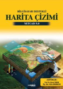 Bilgisayar Destekli Harita Çizimi NETCAD 5.0