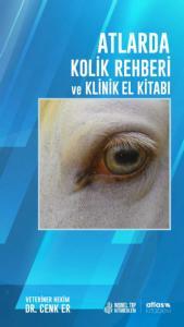 Atlarda Kolik Rehberi ve Klinik El Kitabı