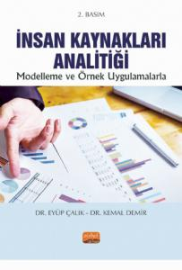 İNSAN KAYNAKLARI ANALİTİĞİ -Modelleme ve Örnek Uygulamalarla-