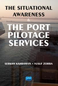 The Situational Awareness & The Port Pilotage Services