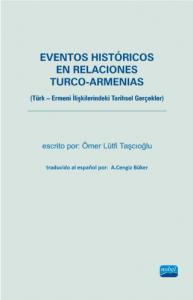 Eventos Históricos En Relaciones Turco-Armenias