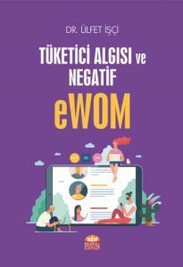 Tüketici Algısı ve Negatif eWOM