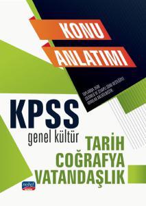 KPSS Genel Kültür – Tarih – Coğrafya - Vatandaşlık / Konu Anlatımı