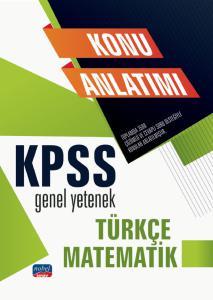 KPSS Genel Yetenek - Türkçe - Matematik / Konu Anlatımı