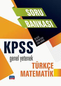KPSS Genel Yetenek - Türkçe - Matematik / Soru Bankası