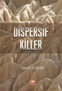 Dispersif Killer