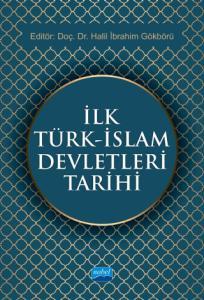 İlk Türk - İslam Devletleri Tarihi