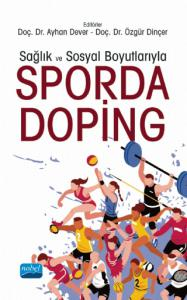 Sağlık ve Sosyal Boyutlarıyla Sporda Doping
