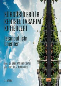 SÜRDÜRÜLEBİLİR KENTSEL TASARIM KRİTERLERİ - İstanbul İçin Öneriler