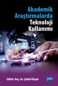 Akademik Araştırmalarda Teknoloji Kullanımı