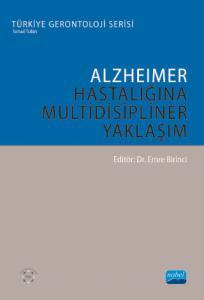 Alzheimer Hastalığına Multidisipliner Yaklaşım