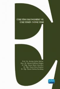 Üretim Ekonomisi ve Üretimin Yönetimi