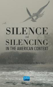 Silence and Silencing In the American Context