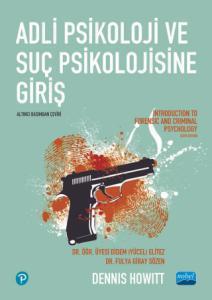 ADLİ PSİKOLOJİ VE SUÇ PSİKOLOJİSİNE GİRİŞ / Introduction to Forensic and Criminal Psychology