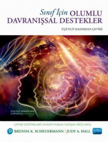 SINIF İÇİN OLUMLU DAVRANIŞSAL DESTEKLER / Positive Behavioral Supports for the Classroom