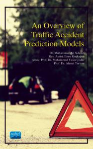 An Overview of Traffic Accident Prediction Models