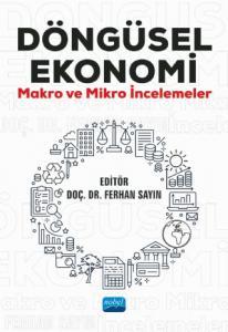 DÖNGÜSEL EKONOMİ Makro ve Mikro İncelemeler