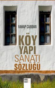 Köy Yapı Sanatı Sözlüğü