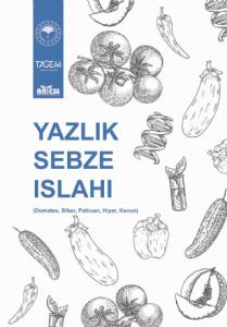YAZLIK SEBZE ISLAHI (Domates, Biber, Patlıcan, Hıyar, Kavun)