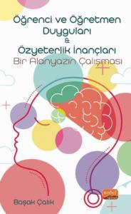 Öğrenci ve Öğretmen Duyguları & Özyeterlik İnançları: Bir Alanyazın Çalışması