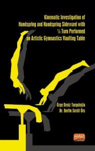 Kinematic Investigation of Handspring and Handspring Sideward With ¼ Turn Performed on Artistic Gymnastics Vaulting Table