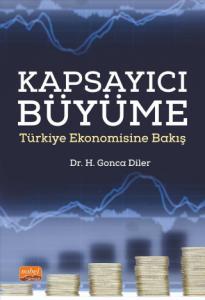 KAPSAYICI BÜYÜME - Türkiye Ekonomisine Bakış