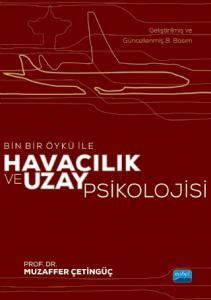 Bin Bir Öykü ile HAVACILIK ve UZAY PSİKOLOJİSİ