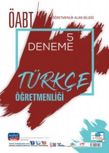 ÖABT Türkçe Öğretmenliği - Öğretmenlik Alan Bilgisi - 5 Deneme