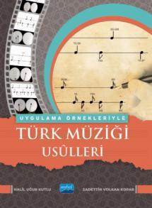 Uygulama Örnekleriyle Türk Müziği Usûlleri