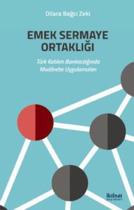 EMEK SERMAYE ORTAKLIĞI - Türk Katılım Bankacılığında Mudârebe Uygulamaları