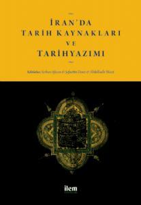 İran'da Tarih Kaynakları ve Tarihyazımı