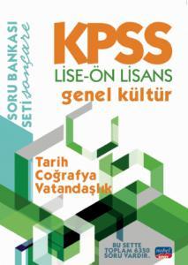 KPSS LİSE-ÖN LİSANS GENEL KÜLTÜR SORU BANKASI / Tarih - Coğrafya - Vatandaşlık