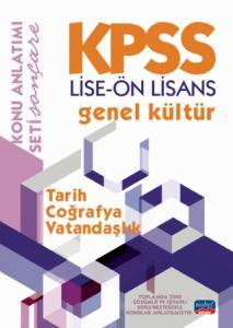 KPSS LİSE-ÖN LİSANS GENEL KÜLTÜR KONU ANLATIMI / Tarih - Coğrafya - Vatandaşlık
