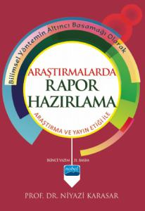 ARAŞTIRMALARDA RAPOR HAZIRLAMA - Araştırma ve Yayın Etiği ile