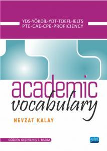 Academic Vocabulary - YDS, YÖKDİL, YDT, TOEFL, IELTS, PTE, CAE, CPE, PROFICIENCY