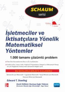 İşletmeciler ve İktisatçılara Yönelik MATEMATİKSEL YÖNTEMLER / Schaum's serisi / Mathematical Methods for Business and Economics