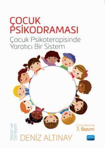 ÇOCUK PSİKODRAMASI - Çocuk Psikoterapisinde Yaratıcı Bir Sistem