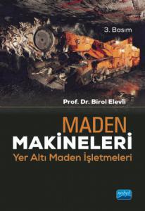 MADEN MAKİNELERİ - Yer Altı Maden İşletmeleri
