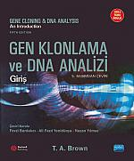 GEN KLONLAMA ve DNA ANALİZİ: Giriş / Gene Cloning and DNA Analysis: An Introduction