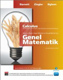 GENEL MATEMATİK İşletme, İktisat, Yaşam ve Sosyal Bilimler İçin / Calculus for Business, Economics, Life Sciences And Social Sciences