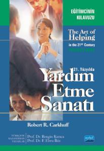 21. YÜZYILDA YARDIM ETME SANATI / The Art of Helping in the 21st Century