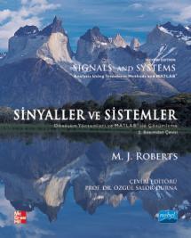 SİNYALLER ve SİSTEMLER: Dönüşüm Yöntemleri ve Matlab Kullanarak Çözümleme / Signals and Systems: Analysis Using Transform Methods & MATLAB