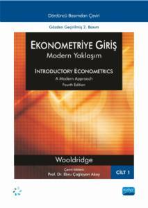 EKONOMETRİYE GİRİŞ - Modern Yaklaşım - Cilt 1 / INTRODUCTORY ECONOMETRICS - A Modern Approach