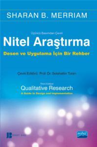 NİTEL ARAŞTIRMA - Qualitative Research: A Guide to Design and Implementation