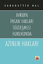 AZINLIK HAKLARI -Avrupa İnsan Hakları Sözleşmesi Hukukunda-